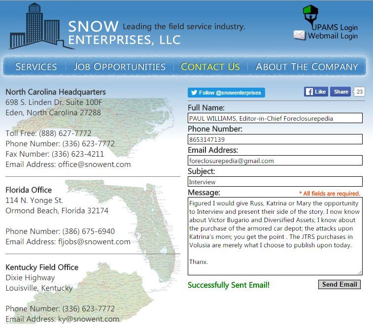 Interview Request of  Snow Enterprises