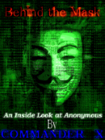 Commander X Speaks On Anonymous And His New Book